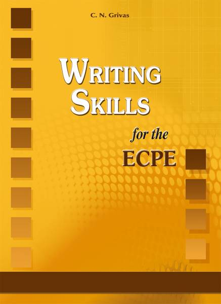 Writing Skills for the ECPE