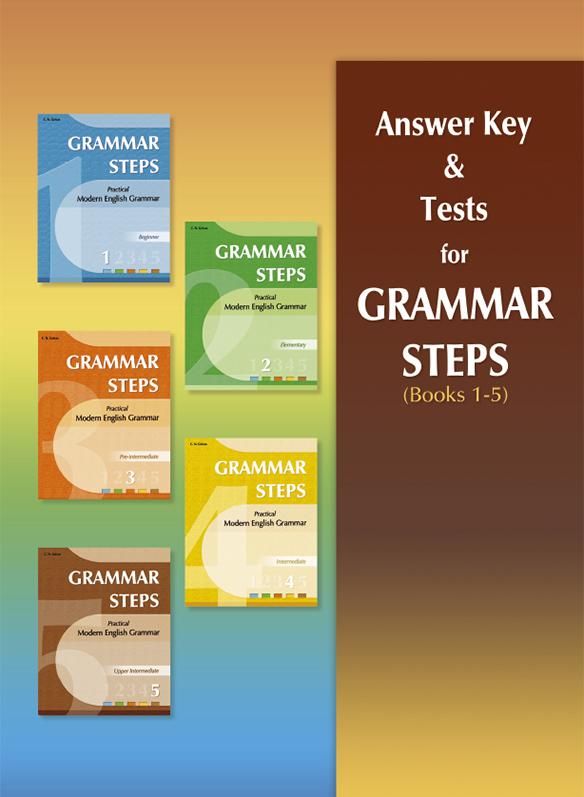 Answer Key & Tests for Grammar Steps 1-5