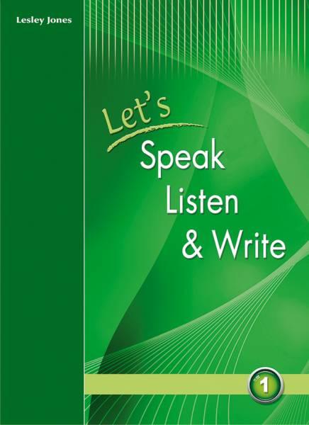 Let's Speak, Listen and Write 1