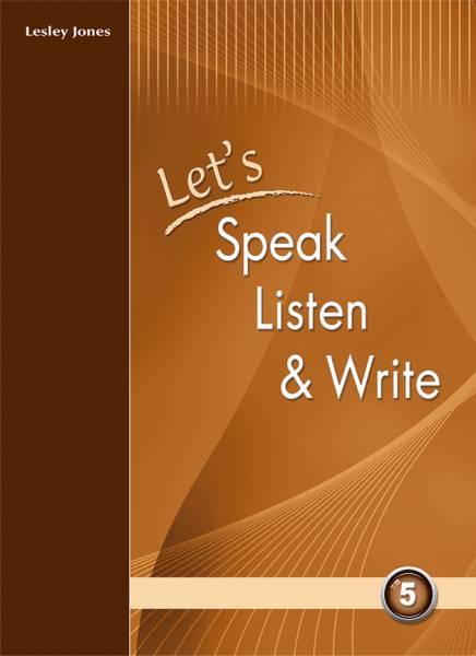 Let's Speak, Listen and Write 5
