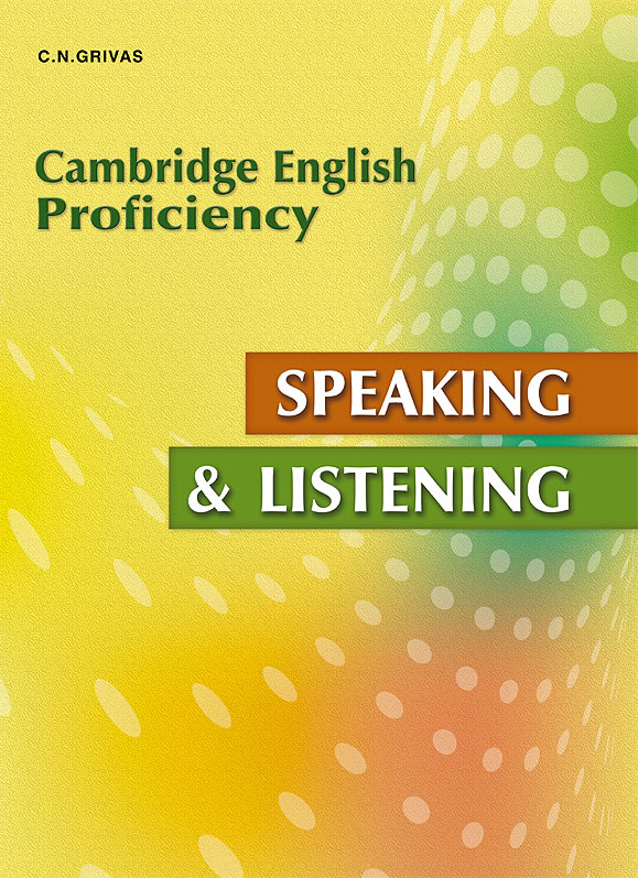 Speaking & Listening for the Cambridge English Proficiency