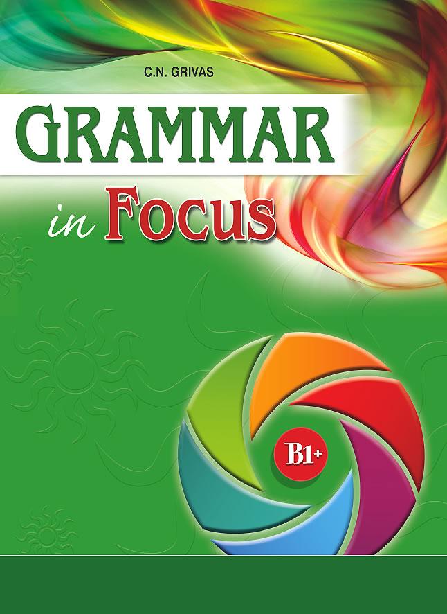 Grammar in Focus B1+