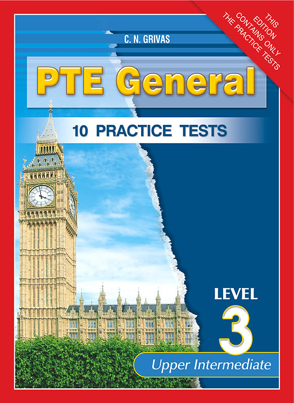 10 Practice Tests for the PTE General 3